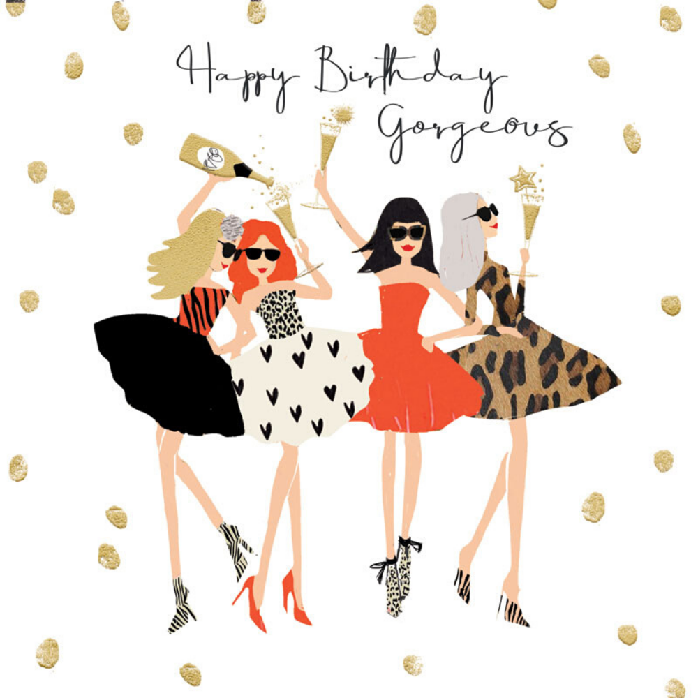Greeting Card - Happy Birthday Gorgeous