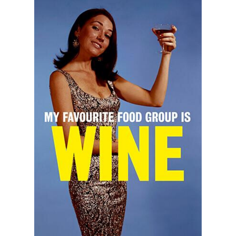 Greeting Card - My Favourite Food Group Is Wine