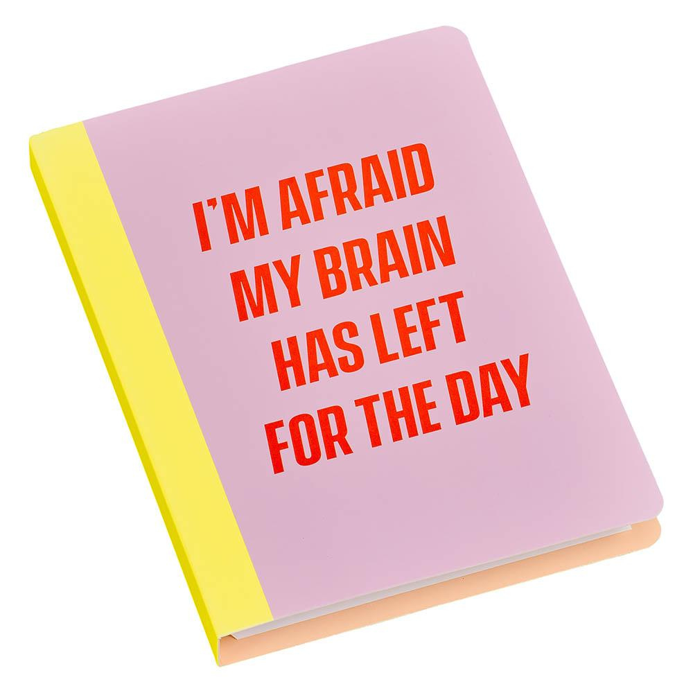 I'm afraid my brain has left for the day Sticky notes set organiser from funky gifts nz