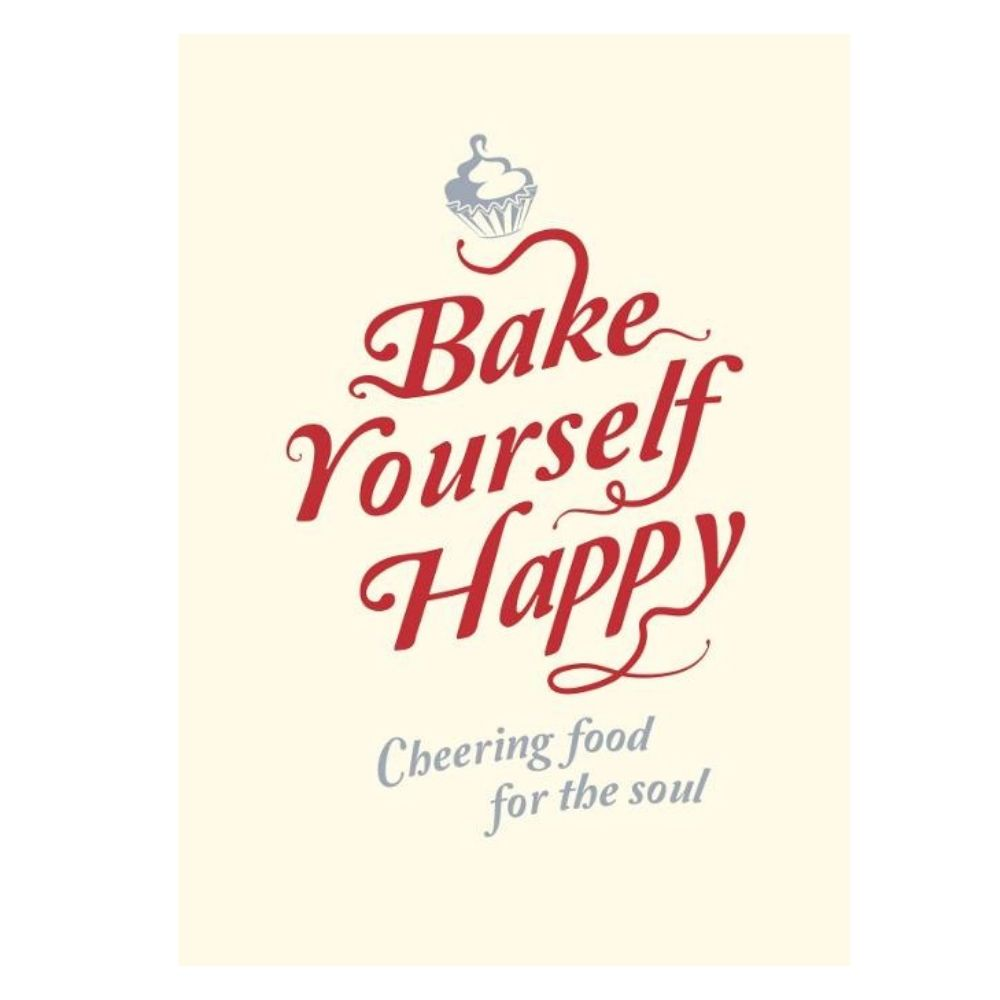 Bake Yourself Happy Gift Book