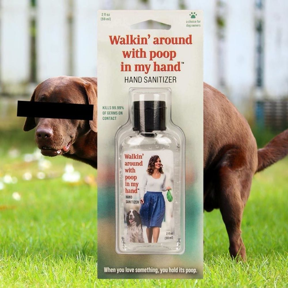Walkin around with poop in my hand sanitiser from funky gifts nz