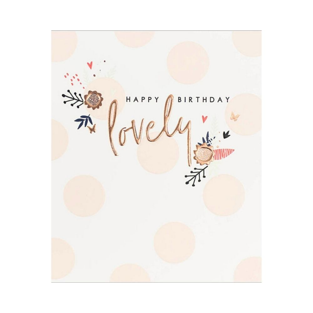 Happy Birthday Lovely Greeting Card from Funky Gifts NZ