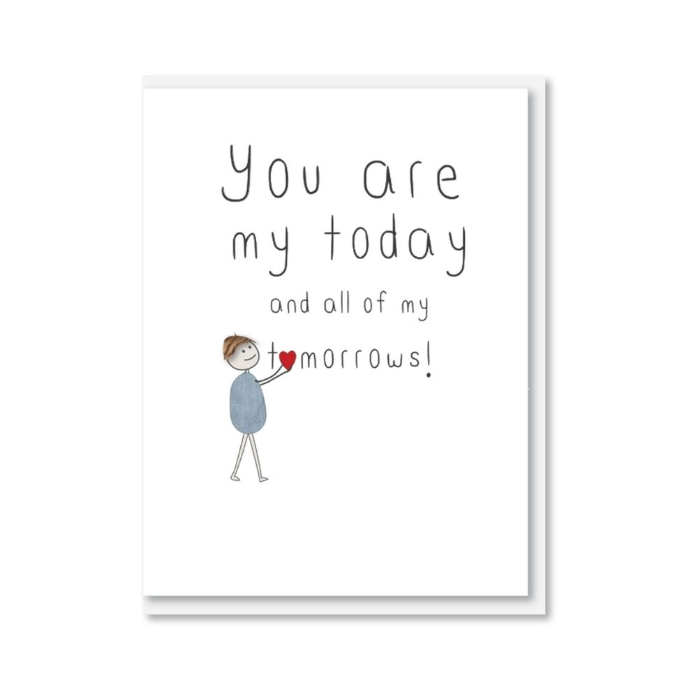 Valentine's iCandy Card - You are My Today and All of My Tomorrows