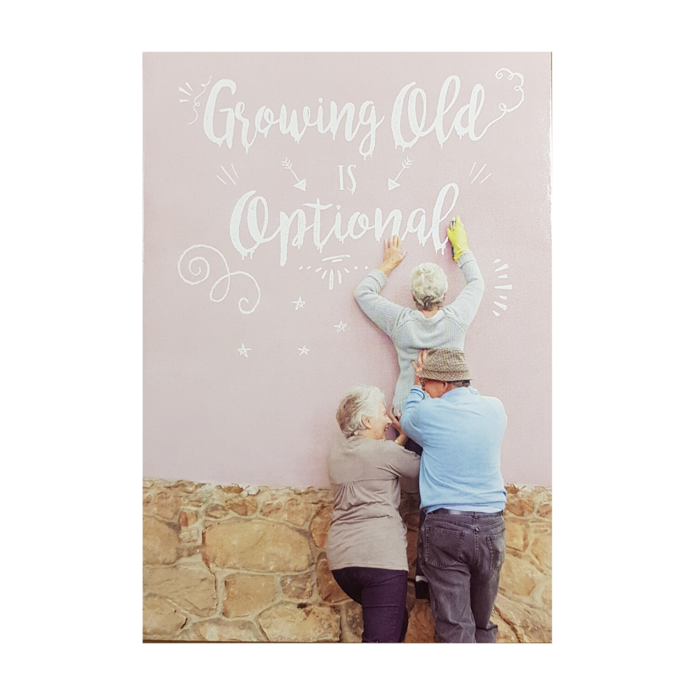 Greeting Card - Growing Old Is Optional