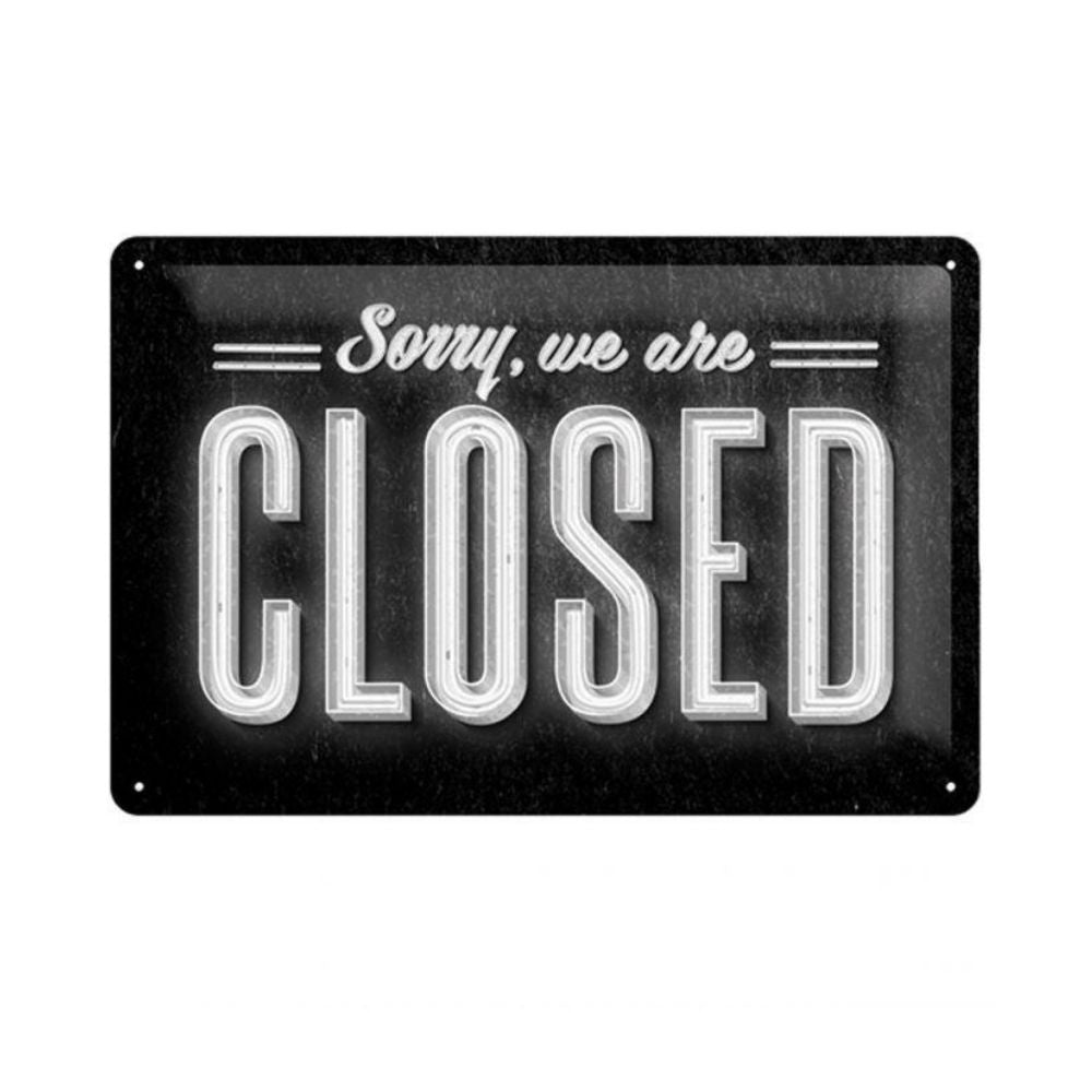 Tin Sign - Sorry, We Are Closed