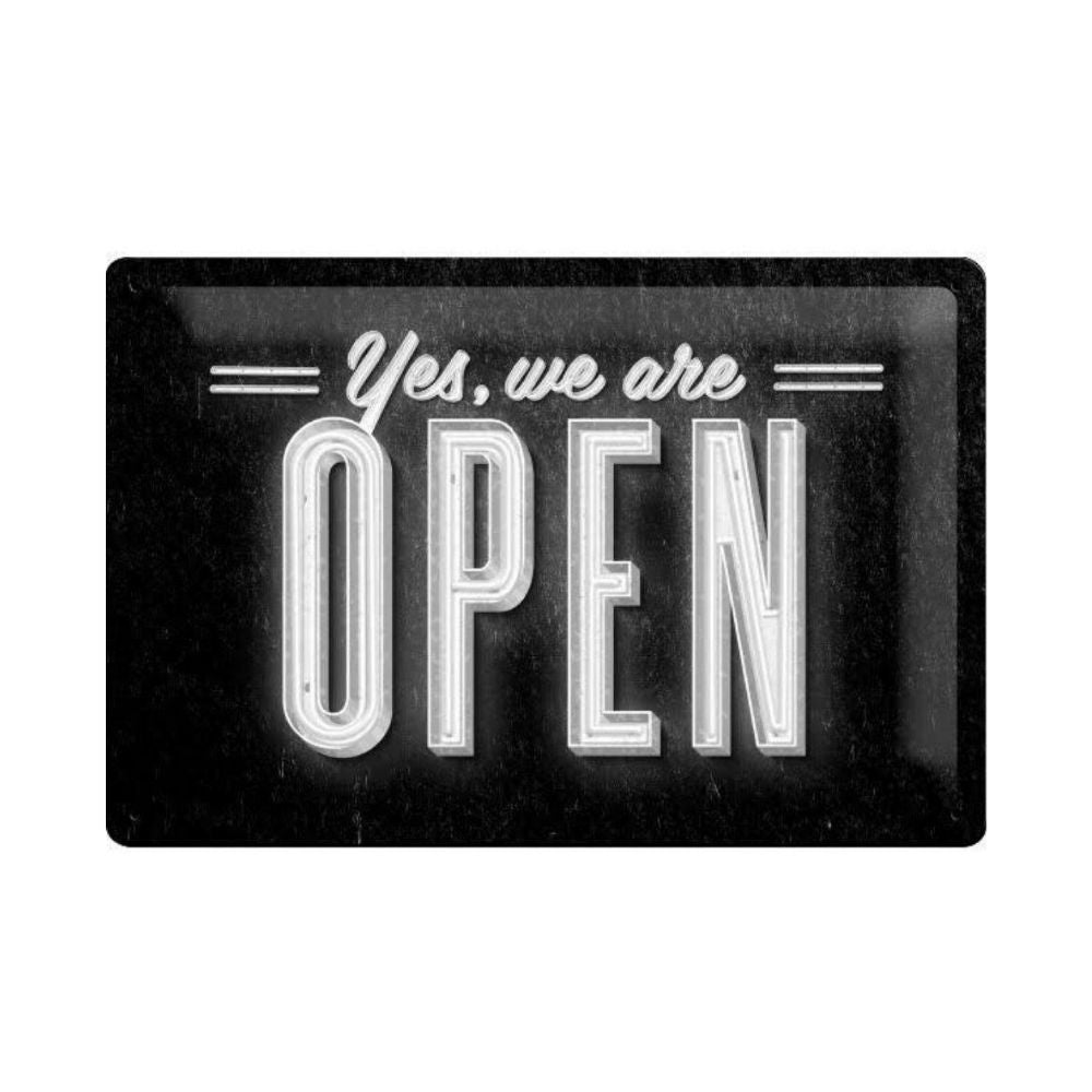 Yes we are open tin sign from funky gifts nz