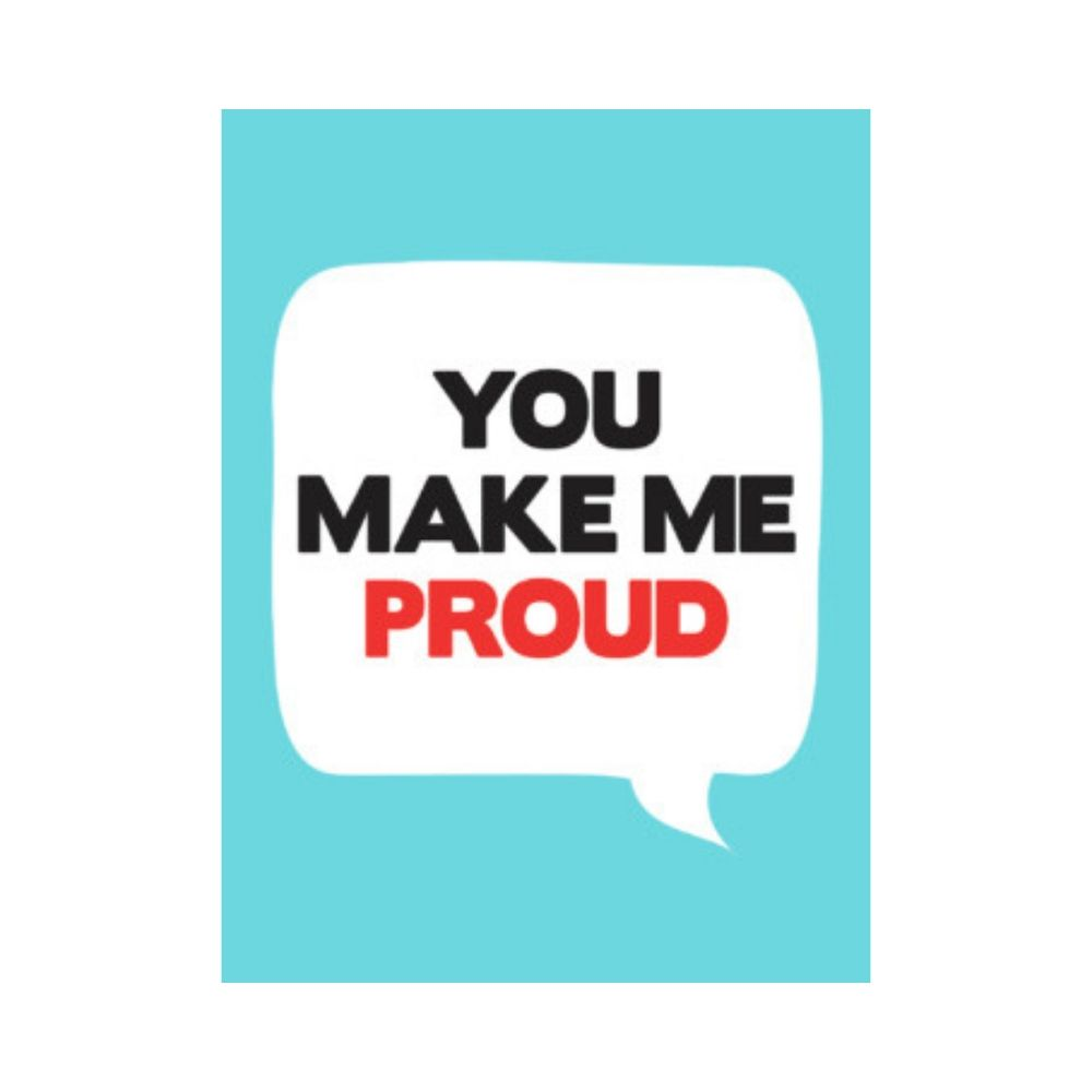 You Make Me Proud Book