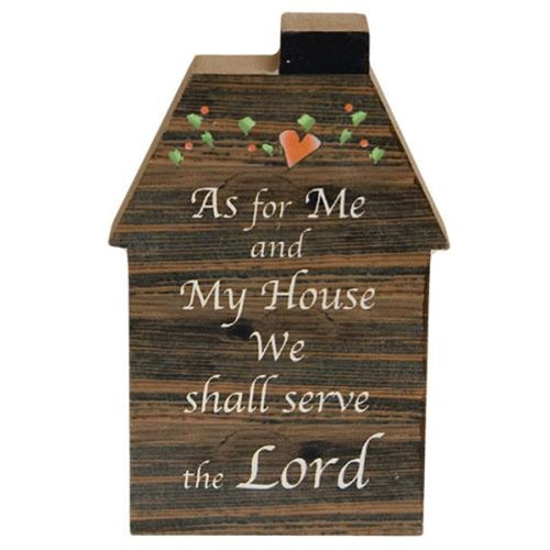 Serve The Lord House