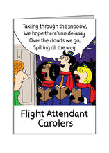Jetlagged Comic Flight Attendant Carolers Holiday Greeting Card Front