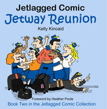 "Jetlagged Comic ""Jetway Reunion"" Book Two front cover"