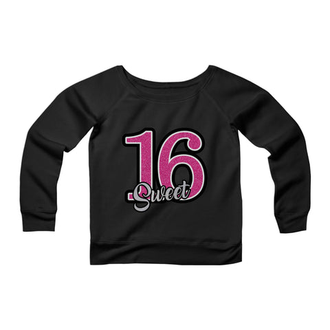 16th Birthday Sixteen Graphic Womans Wide Neck Sweatshirt Sweater