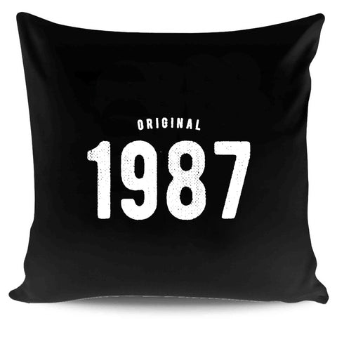 30th Birthday For Him And Her Original 1987 Gift Ideas Pillow Case Cover