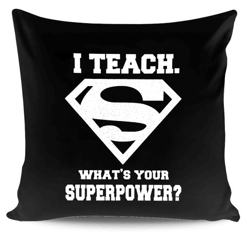 5th Grade Teacher Whats Your Superpower Gift Pillow Case Cover