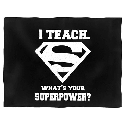 5th Grade Teacher Whats Your Superpower Gift Blanket