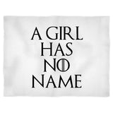 A Girl Has No Name Humorous Quote Game Of Thrones Typography Blanket