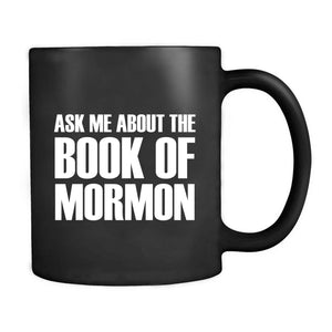 Ask Me About The Book Of Mormon Lds Missionary Gift Mug