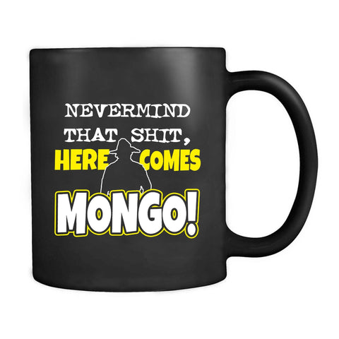 Blazing Saddles Mongo Funny Comedy Blazing Saddles Mongo Mel Brooks Movie 70s Retro Mug