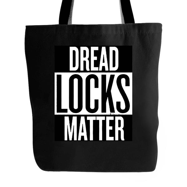 Dreadlocks Matter Natural Hair Tote Bag