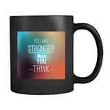 Fact Goods You Are Stronger Than You Think Mug