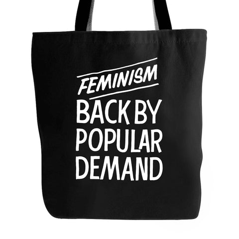 Feminism Back By Popular Demand Grassroots Equality Street Style Activism Queer 90's Punk Hand Lettering Tote Bag