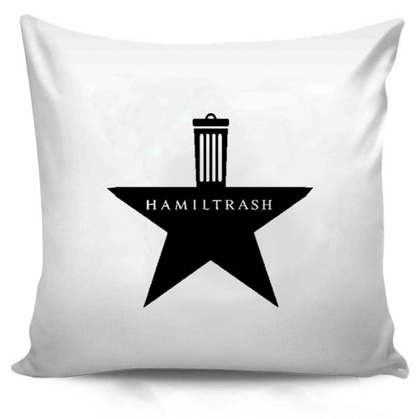 Hamiltrash Hamilton Musical Broadway Pillow Case Cover
