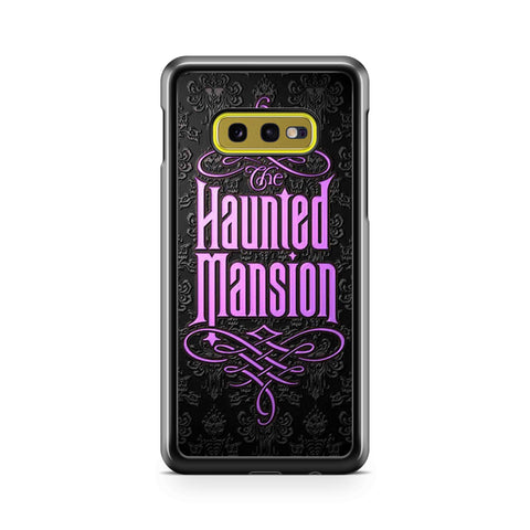 Haunted Mansion Samsung Galaxy S10 Case