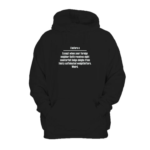I Before E Except Grammar Rule 11 Or 15 Oz Hoodie