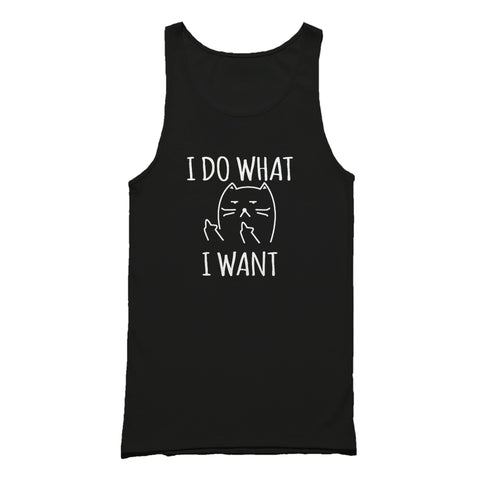 I Do What I Want Funny Cat Lover Gift For Cat Lovers Tank Top