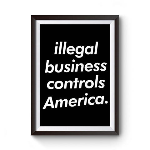 Illegal Business Controls America Skateboard Hypebeast Poster