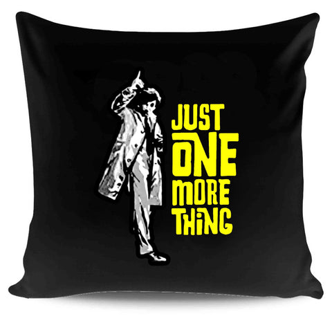 Just One More Thing Messenger Inspired By Columbo Peter Falk Detective Shows Classic Tv Gift Xmas Ideas Pillow Case Cover