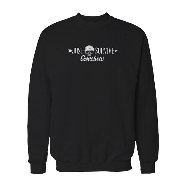 Just Survive Somehow Survival People Sweatshirt