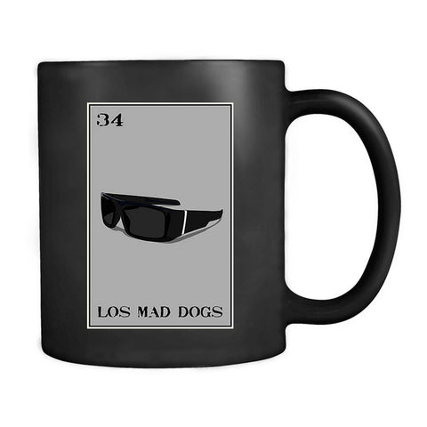 Los Mad Dogs Loteria Locs Shades Mad Dawgs Mug
