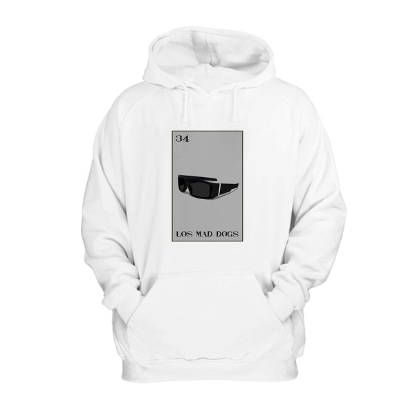 Los Mad Dogs Loteria Locs Shades Mad Dawgs Hoodie