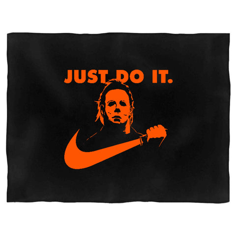 Michael Myers Just Do It Nike Parody Funny Halloween Scary Horror Movie Pop Culture October Friday The 13th Blanket