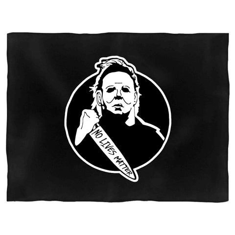 No Lives Matter Michael Myers Halloween Blanket