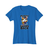 Pussy Grabs Back Slogan Femme Quote Trump Women's T-Shirt