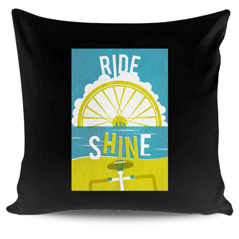 Ride And Shine Cycle Pillow Case Cover