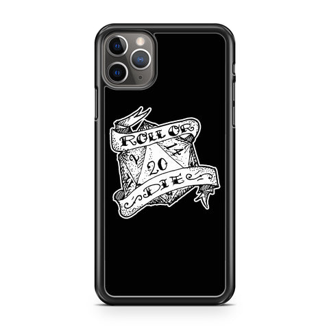 Roll Or Die Dnd Rpg Graphic iPhone 11 / 11 Pro / 11 Pro Max Case