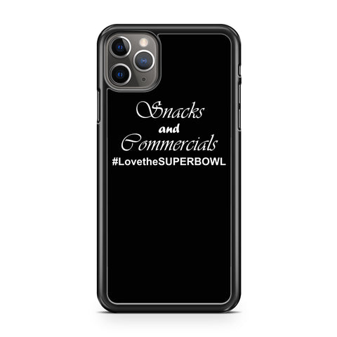 Snacks And Commercials Superbowl Football iPhone 11 / 11 Pro / 11 Pro Max Case