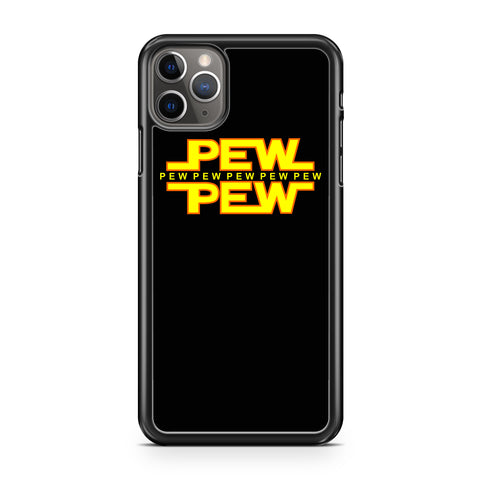 Star Wars Pew Pew Shirt Funny Disney iPhone 11 / 11 Pro / 11 Pro Max Case