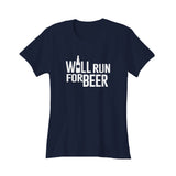 Will Run For Beer Funny Running Women's T-Shirt