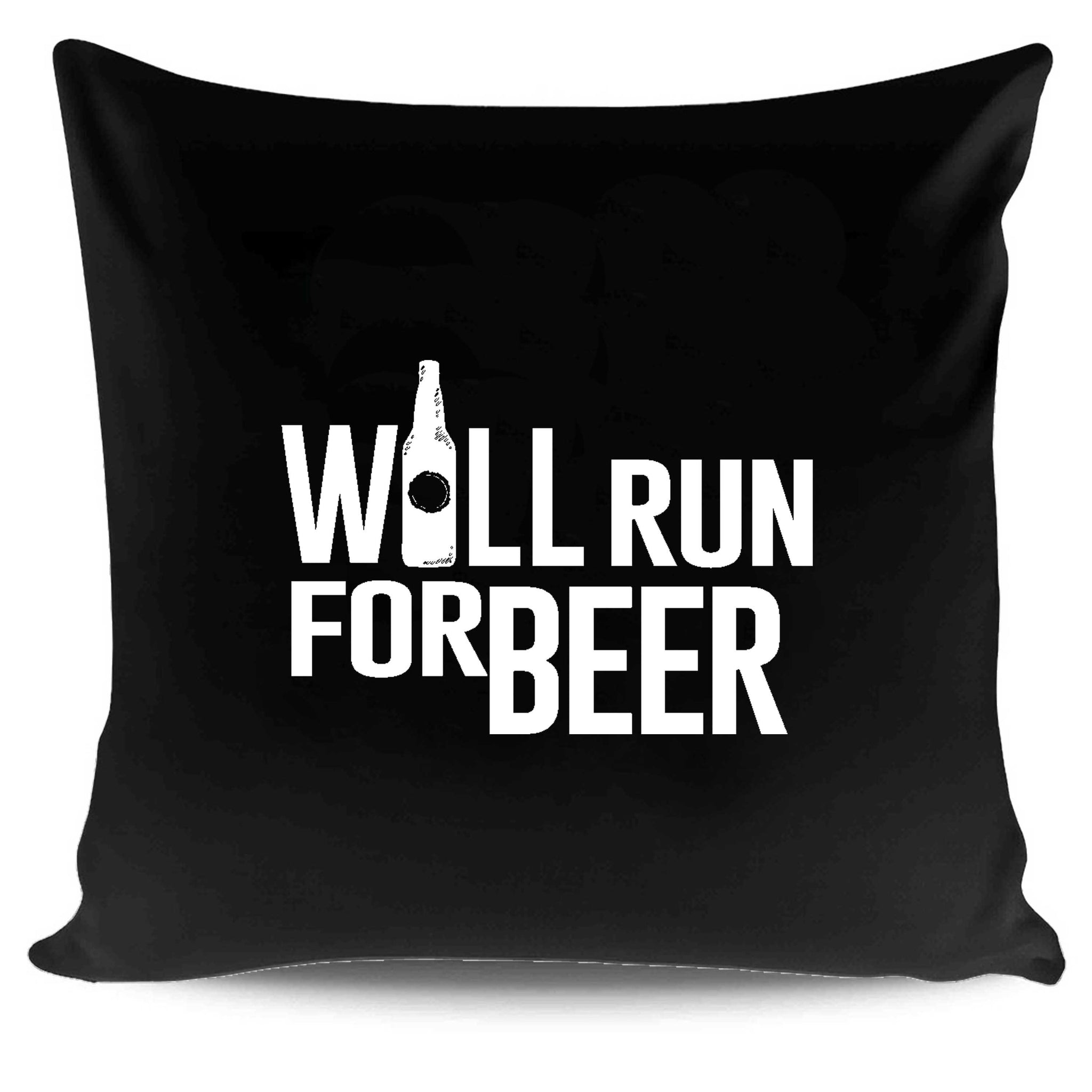 Will Run For Beer Funny Running Pillow Case Cover
