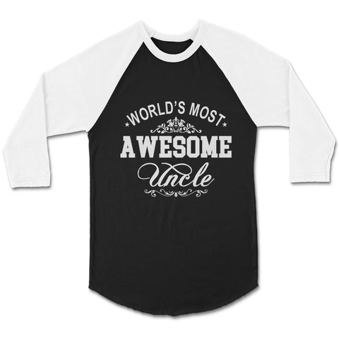 World's Most Awesome Uncle CPY Unisex 3/4 Sleeve Baseball Tee T-Shirt
