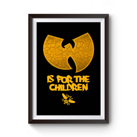 Wu-Tang Is For The Children Poster
