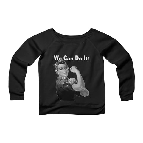 Ww2 Rosie The Riveter We Can Do It Graphic CPY Womans Wide Neck Sweatshirt Sweater