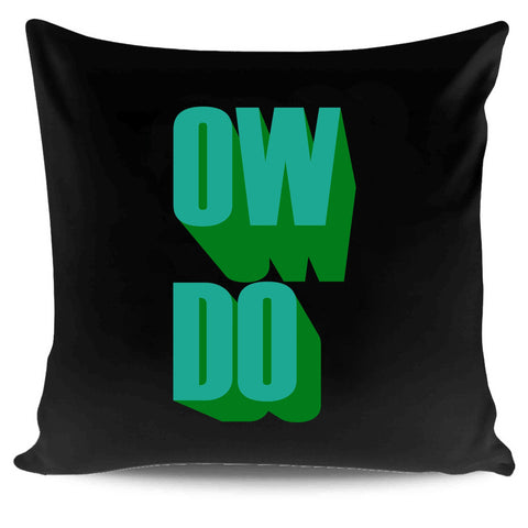 Yorkshire Slang Ow Do Male Graphic Pillow Case Cover