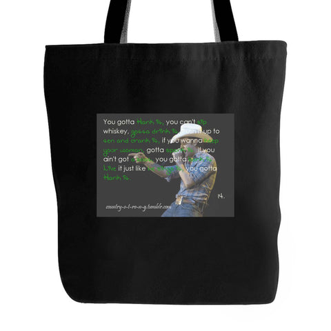 You Gotta Hank It Whiskey Justin Moore Country Concert Tote Bag