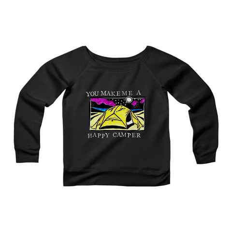 You Make Me A Happy Camper Valentine's Day Outdoor Partner Adventure Lover Wanderlust Camp CPY Womans Wide Neck Sweatshirt Sweater