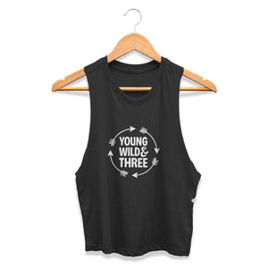 Young Wild And Three 3rd Year Old Birthday Wild Things Funny Kid Hip Toddler CPY Womans Crop Tanktop Tee