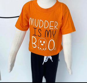 Mudder Is My Boo T-shirt